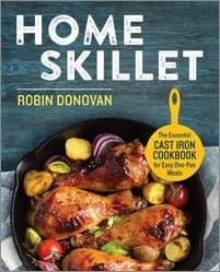 Home Skillet cookbook by Robin Donovan