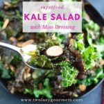 Superfood Kale Salad with Miso Dressing