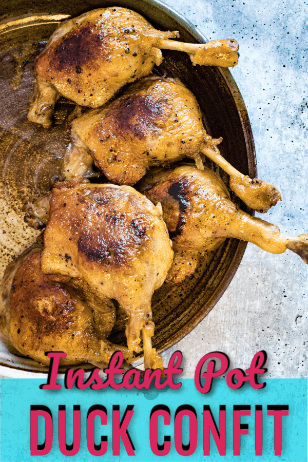 duck confit cooked in the Instant Pot