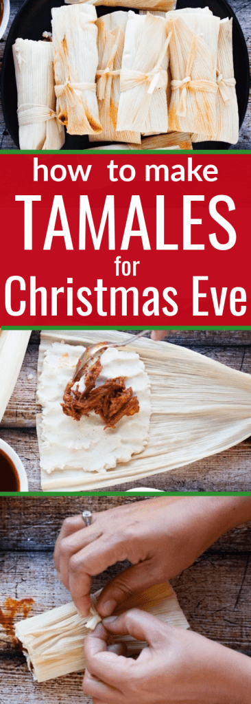 Pinterest pin for how to make tamales for christmas eve